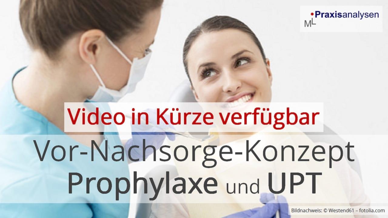 Vor-/Nachsorge Prophylaxe und UPT